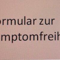 Formular zur Erklärung der Symptomfreiheit